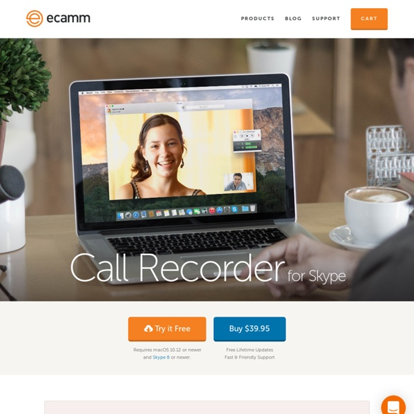 Call Recorder for Skype - The Skype Audio/Video HD Call Recording Solution for Mac
