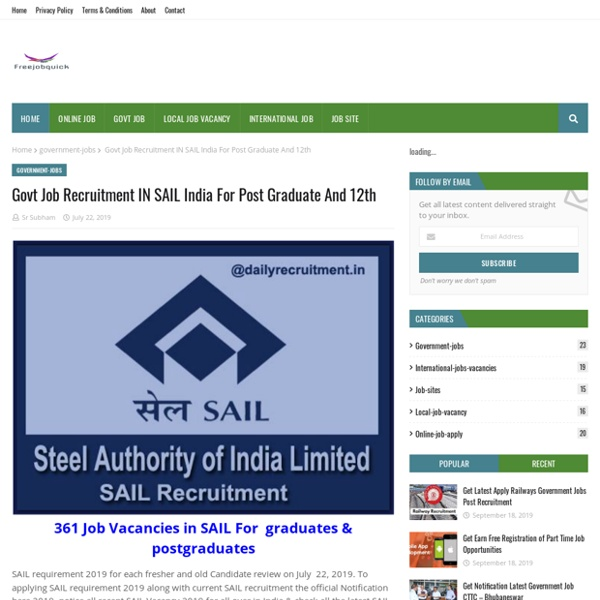 Govt Job Recruitment IN SAIL India For Post Graduate And 12th