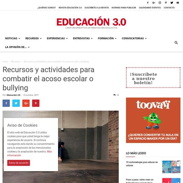 15 recursos para combatir el acoso escolar o bullying