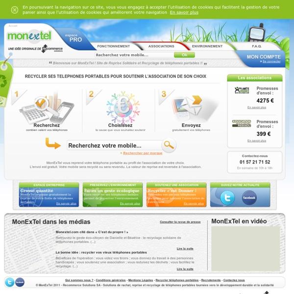 MonExTel : Recyclage Solidaire de téléphones portables - Reprise et Rachat de mobiles
