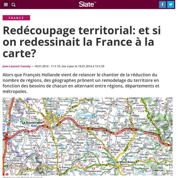 Redécoupage territorial: et si on redessinait la France à la carte?