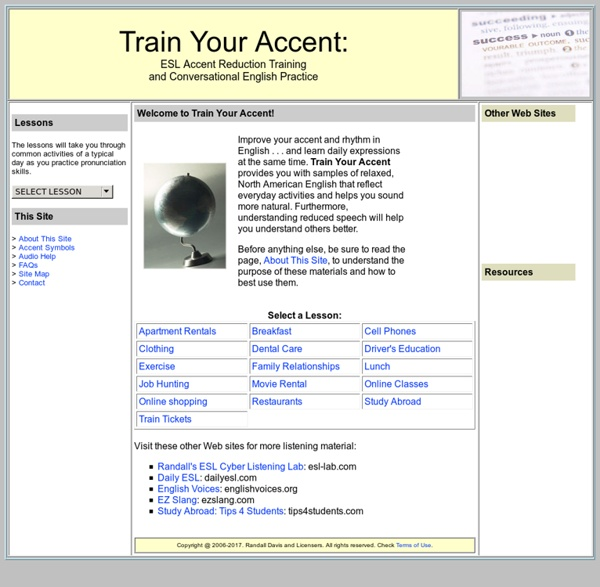 Train Your Accent: ESL Accent Reduction Training and Conversational English