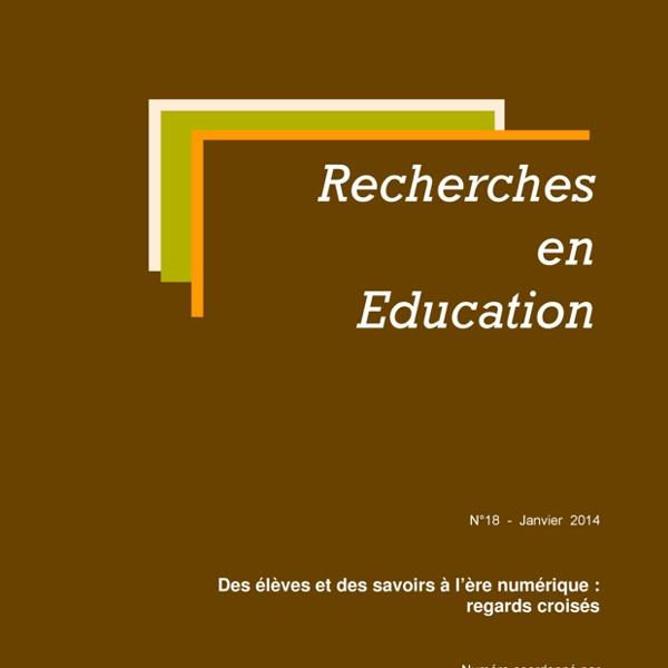 Des élèves et des savoirs à l'ère numérique : regards croisés - REE-n°18.doc - REE-no18.pdf