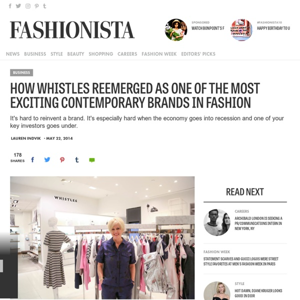 How Whistles Reemerged as One of the Most Exciting Contemporary Brands in Fashion