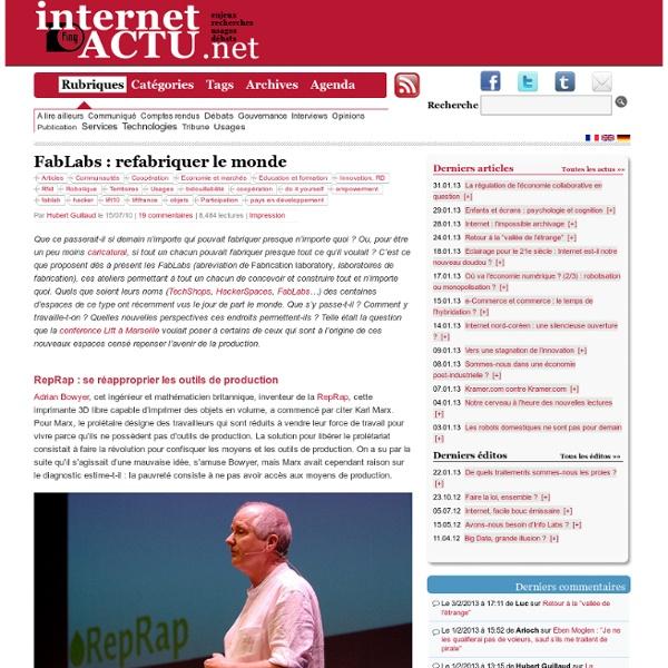 FabLabs : refabriquer le monde ? InternetActu.net