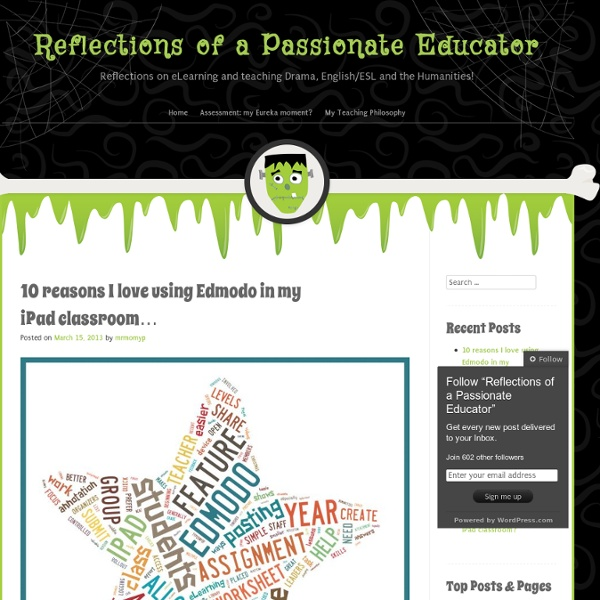 10 reasons I love using Edmodo in my iPad classroom…