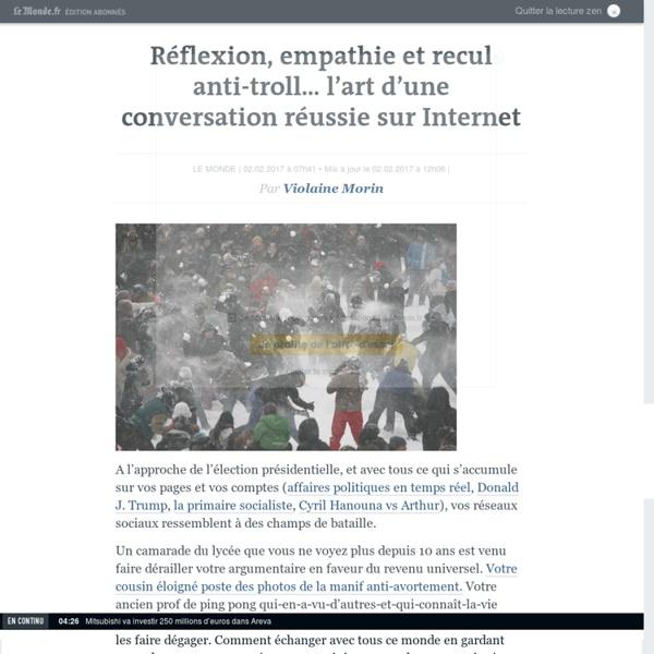 Réflexion, empathie et recul anti-troll… l'art d'une conversation réussie sur Internet