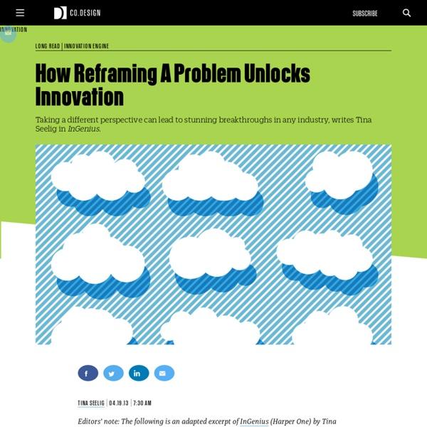 How Reframing A Problem Unlocks Innovation