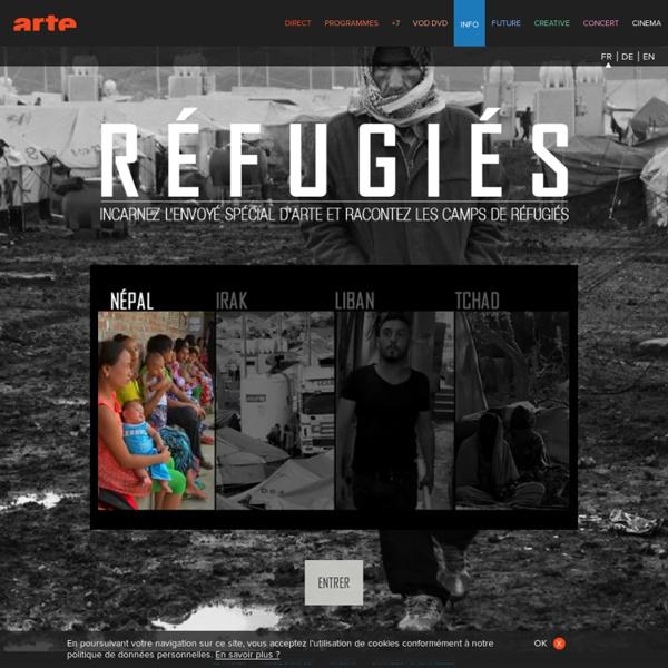 Réfugiés : incarnez l'envoyé spécial /Arte