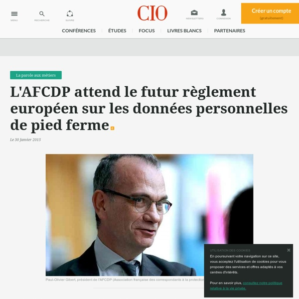 L'AFCDP attend le futur règlement européen sur les données personnelles de pied ferme