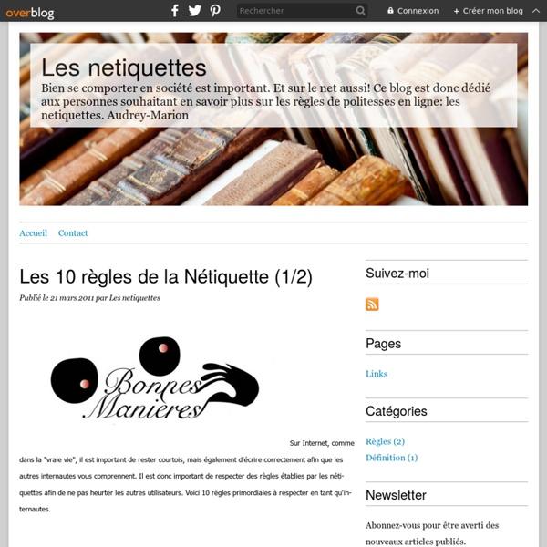 Les 10 règles de la Nétiquette (1/2) - Les netiquettes