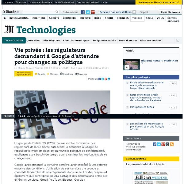 Vie privée : les régulateurs demandent à Google d'attendre pour changer sa politique