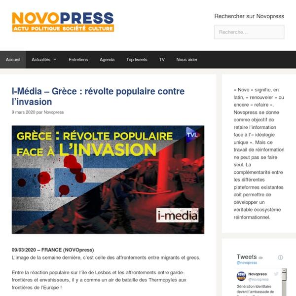 Novopress.info - arme de réinformation massive - actualités en ligne, politique, société, culture, ...