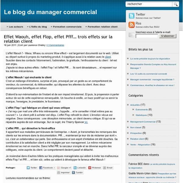Effet Waouh, effet Flop, effet Pfff… trois effets sur la relation client - Le blog du manager commercial
