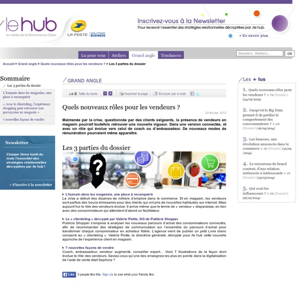 - Tendances du marketing relationnel, consommation : le hub