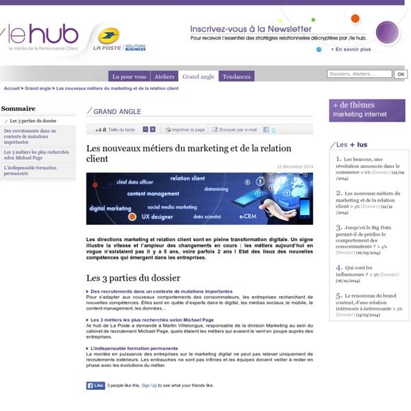 - Tendances du marketing relationnel, consommation : le hub