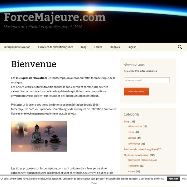 ForceMajeure.com Musique de relaxation gratuite , détente, sons de la nature, écoute gratuite ... (Powered by CubeCart)