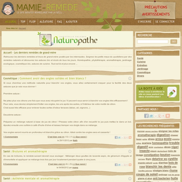 Remèdes de grand-mère et trucs de mamie - Mamie-Remède - Remèdes de nos grand-mères et autres trucs et astuces de mamies