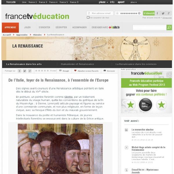 La Renaissance - De l'Italie, foyer de la Renaissance, à l'ensemble...