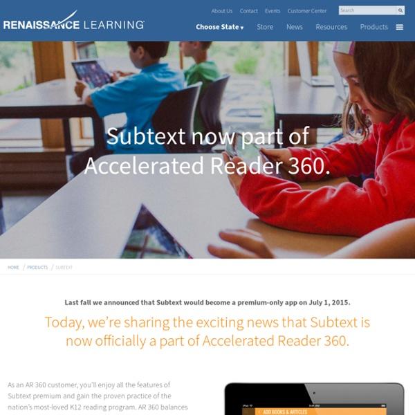 Renaissance Learning Subtext - Subtext App - Subtext Reader