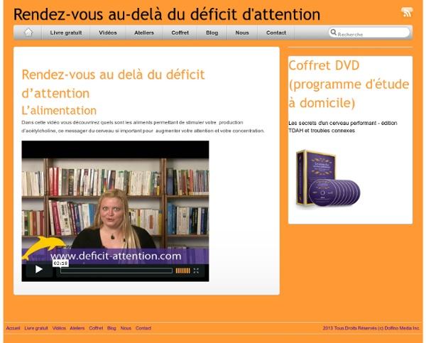 Rendez-vous au delà du déficit d'attention (1e partie)