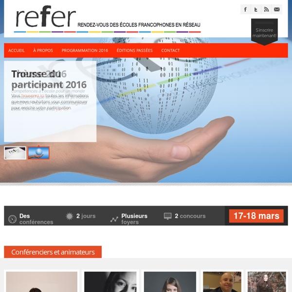 Refer: Rendez-vous des écoles francophones en réseau