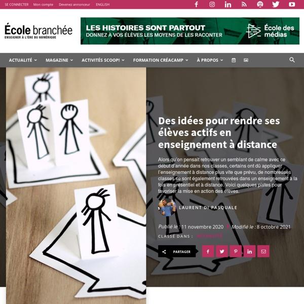 Des idées pour rendre ses élèves actifs en enseignement à distance