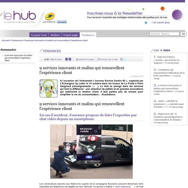 - Tendances du marketing relationnel, consommation- La Poste entreprise : Le'Hub