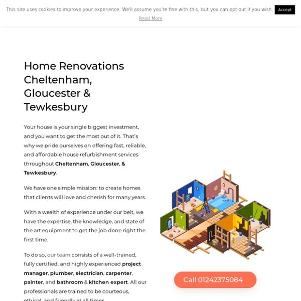 Home Renovations Cheltenham & Gloucester