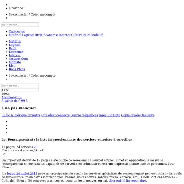 Loi Renseignement : la liste impressionnante des services autorisés à surveiller
