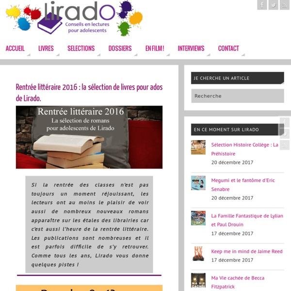 Rentrée littéraire 2016 : la sélection de livres pour ados de Lirado.