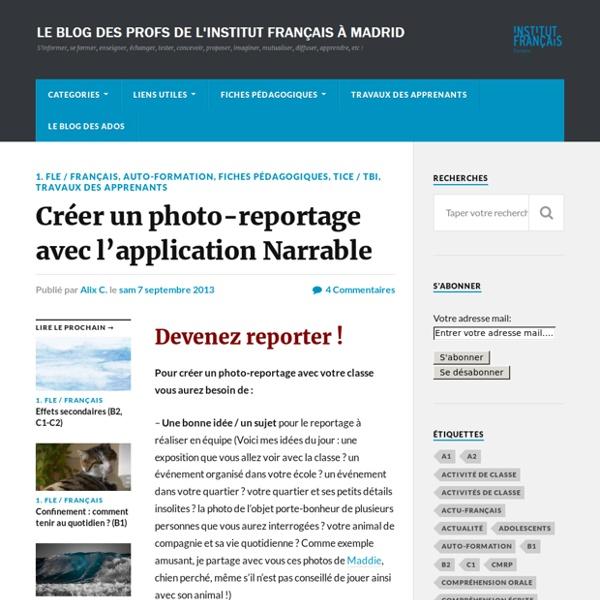 Créer un photo reportage avec les applications Fotomedia Reporter et Narrable
