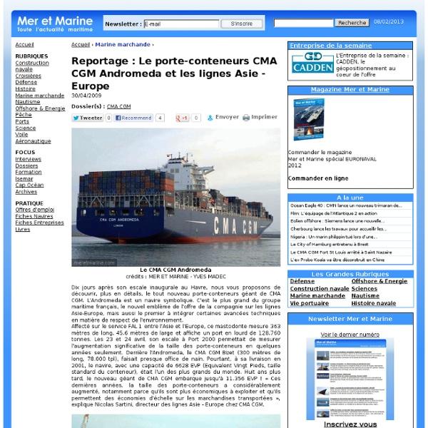 Reportage : Le porte-conteneurs CMA CGM Andromeda et les lignes Asie - Europe
