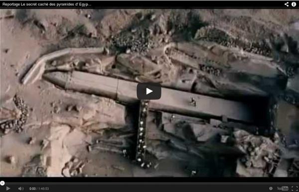 Reportage Le secret caché des pyramides d' Egypte révelé