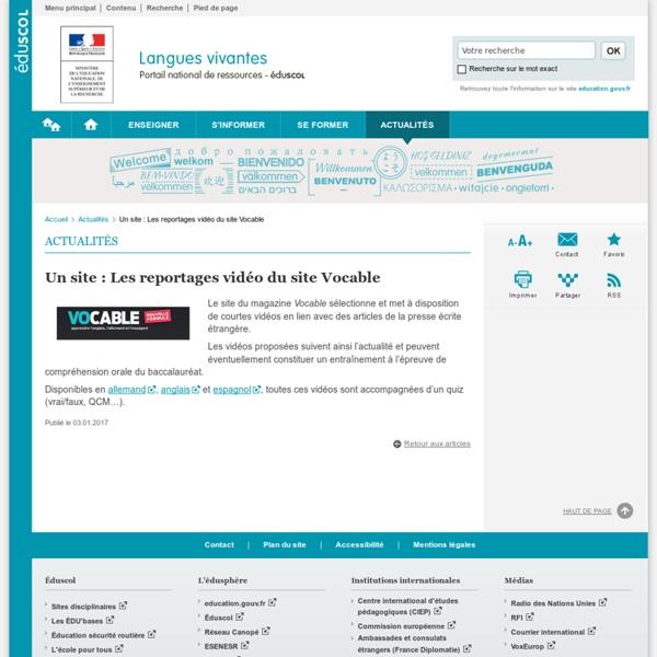 Un site : Les reportages vidéo du site Vocable-Langues vivantes-Éduscol