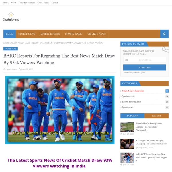 BARC Reports For Regrading The Best News Match Draw By 93% Viewers Watching