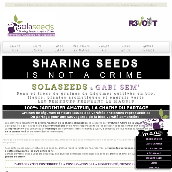 Solaseeds & Gabi Sem' : Dons et trocs de Semences Paysannes Reproductibles, graines de légumes bio (variétés anciennes), fleurs, aromatiques - graines à partager sur graines-solaseeds.com