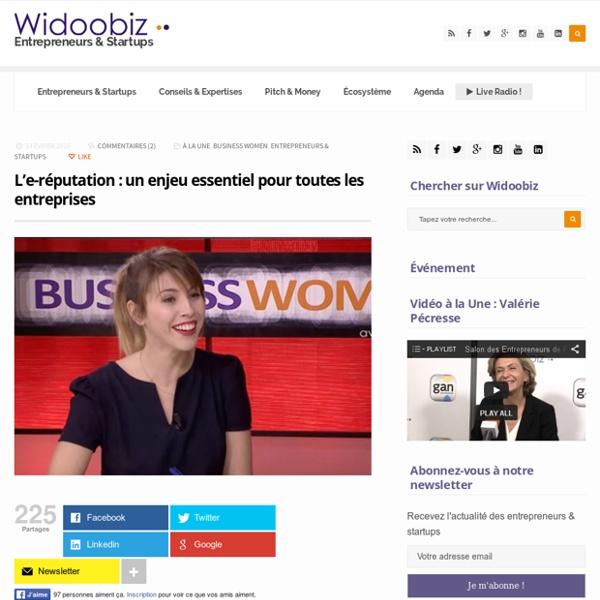 L'e-réputation : un enjeu essentiel pour toutes les entreprises - Vidéo