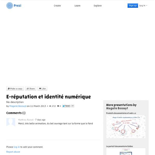 Lycée : E-réputation et identité numérique by Magalie Bossuyt on Prezi