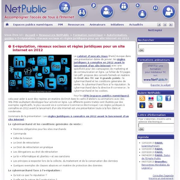 E-réputation, réseaux sociaux et règles juridiques pour un site internet en 2012