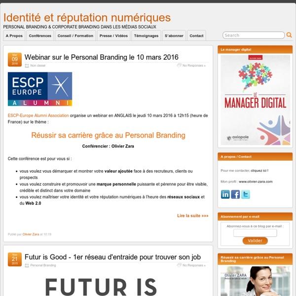 Identité et réputation numériques » Personal Branding & Corporate Branding dans les médias sociaux