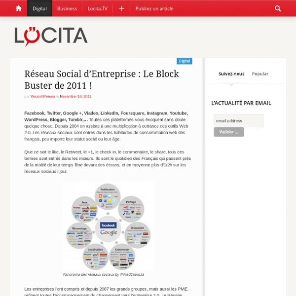 Réseau Social d'Entreprise : Le Block Buster de 2011 !