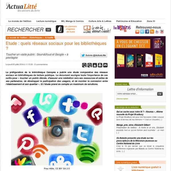 Etude : quels réseaux sociaux pour les bibliothèques ?