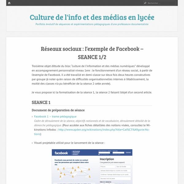 Réseaux sociaux : l'exemple de Facebook – SEANCE 1/2