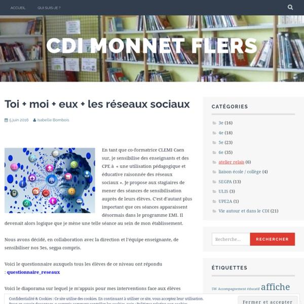 Toi + moi + eux + les réseaux sociaux – cdi monnet flers