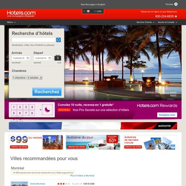 Hotels.com - Aubaines et rabais pour vos réservations d'hôtel : des hôtels de luxe aux hôtels à prix réduit