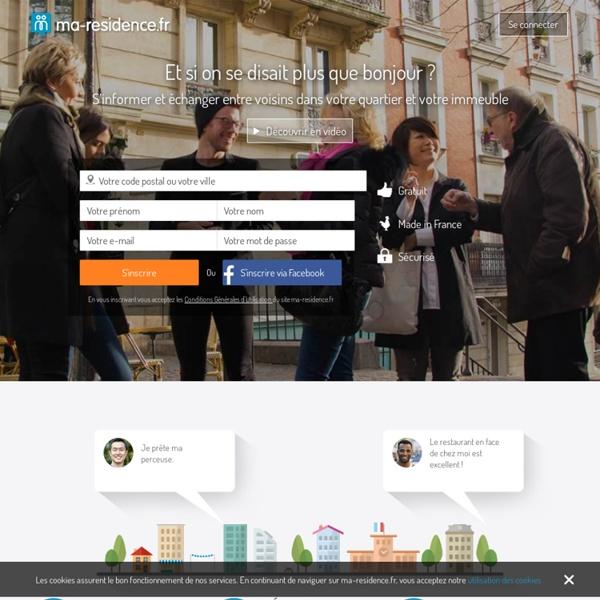 Le réseau social de votre vie locale, ma-residence.fr