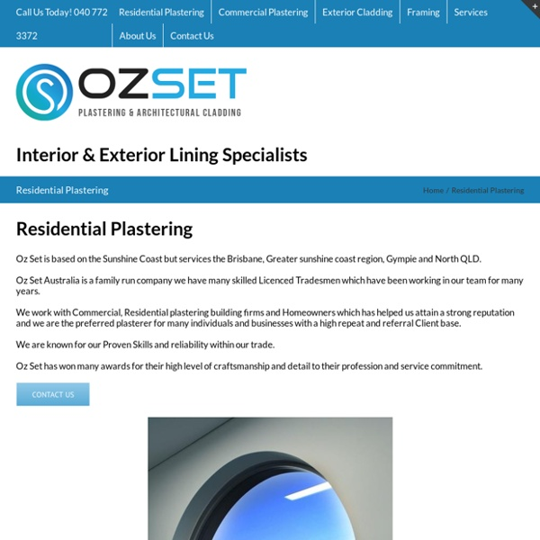 Ozset Australia - Plastering & Architechtural Cladding