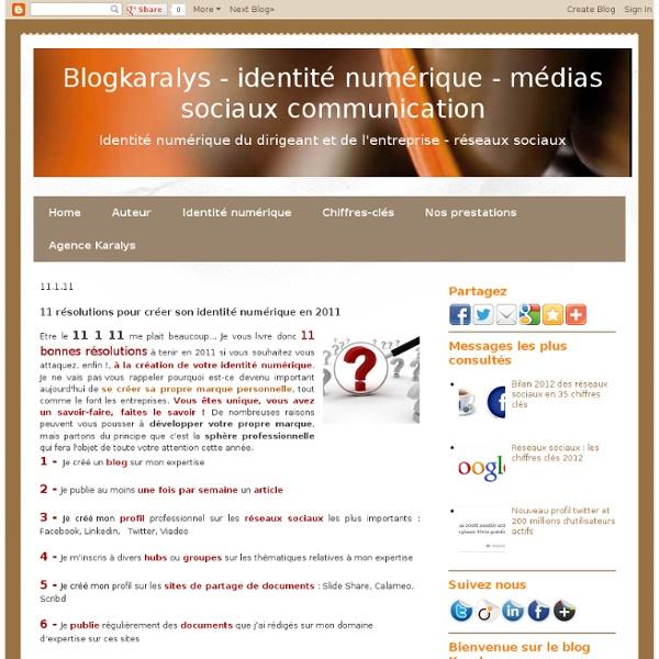 11 résolutions pour créer son identité numérique en 2011