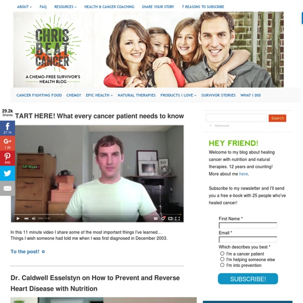 ChrisBeatCancer.com » The Blog of Chemo-Free Survivor Chris Wark
